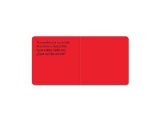 EL LIBRO ROJO: Te cuento que existe un loro, / es muy rojo y yo lo adoro, / además canta en un coro. / ¿Es rojo el color del loro?
